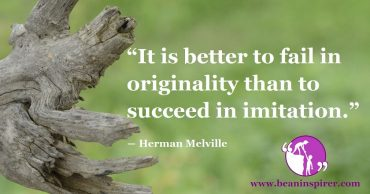 Failing In Originality Is Definitely Better Than Succeeding In Imitation