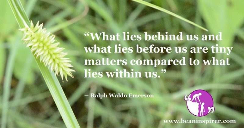 What Matters The Most Are The Things That Lie Within Us