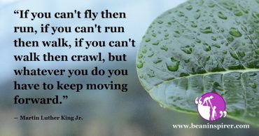 In Any Situation, All You Need To Do Is Keep Moving