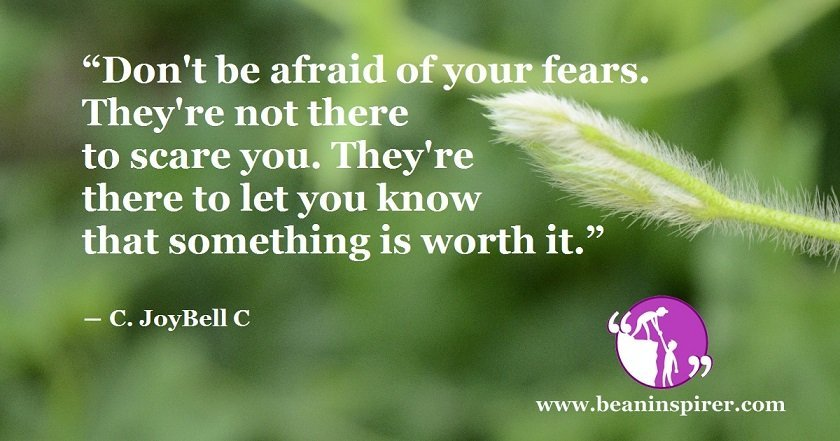 Learn From Your Fears and Don't Let Them Rule You