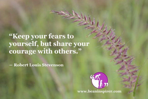 How Can Courage Conquer Your Fears?