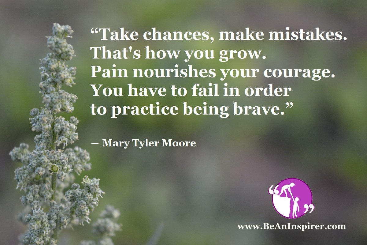 Be Fearless of Mistakes and Failures in Life