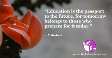 Today's Education Prepares You For Tomorrow's World