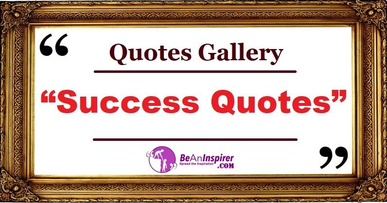 100+ Motivational Quotes for Success with Images