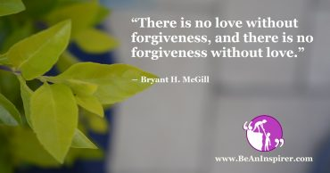 Forgiveness: The Key To Happiness (9 Important Reasons to Forgive)