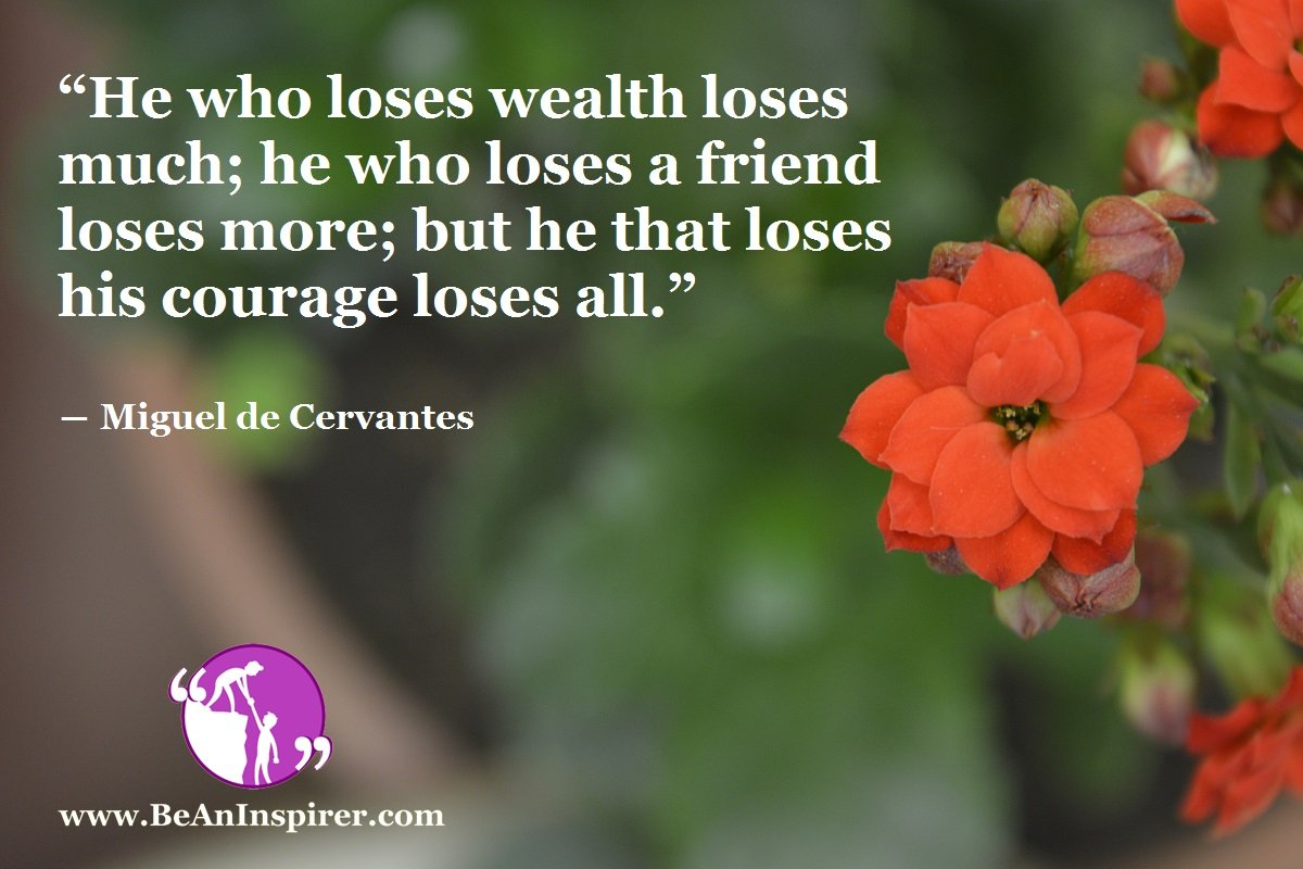 Never Lose Your Courage: The Most Valuable Asset