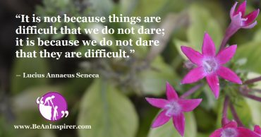 The Dare To Do Eases Even The Most Difficult Task