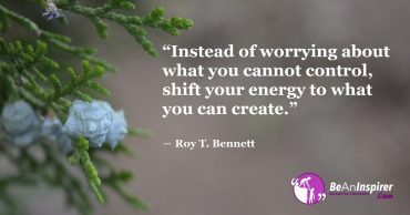 You Cannot Control Everything But You Can Create All You Desire!