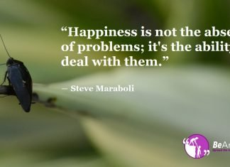 Happiness In The Midst Of Troubles Is The True Mark Of A Survivor