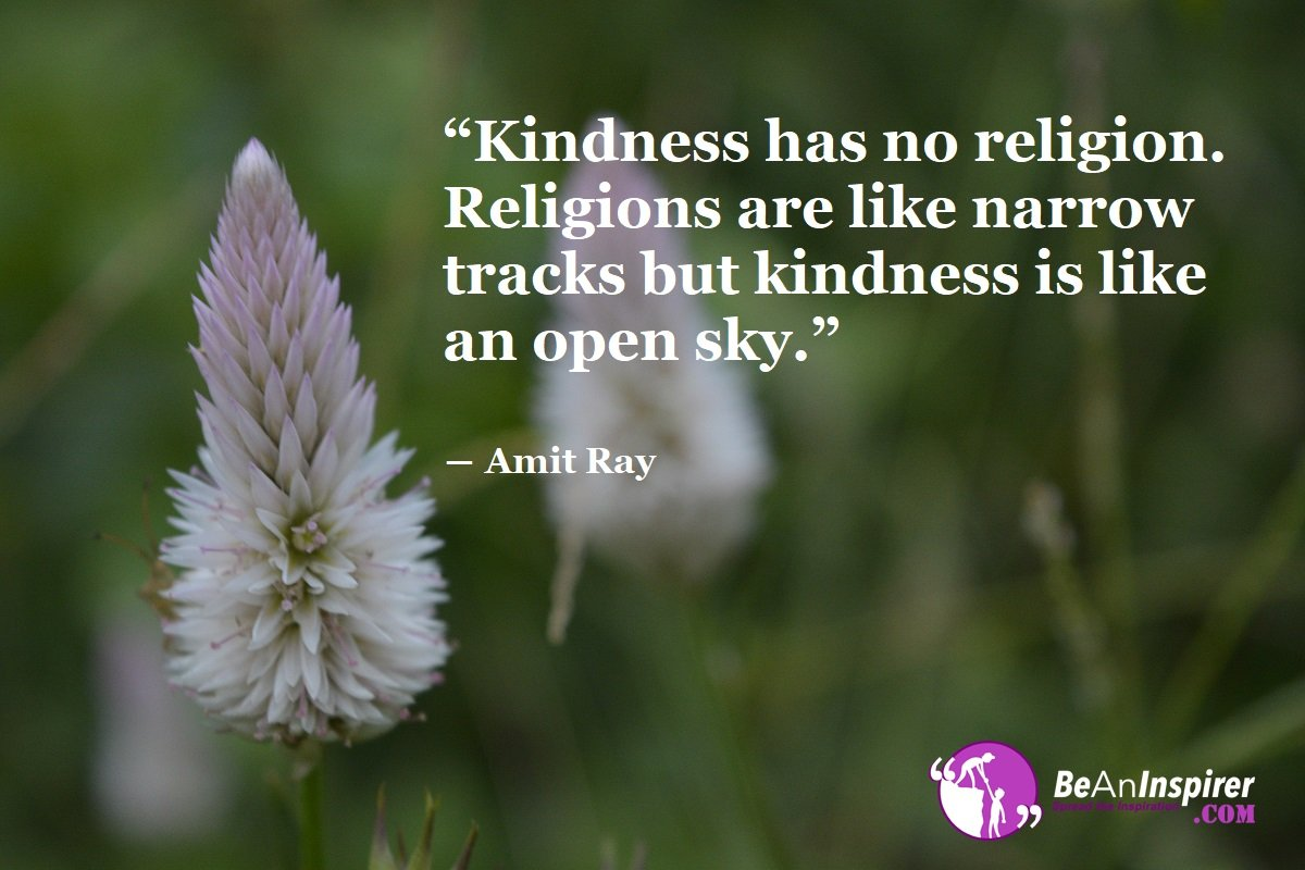 Realizing The Central Element Of Life: Kindness And Compassion