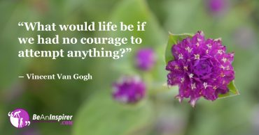 Meet Life With Courage By Doing Rightful Things