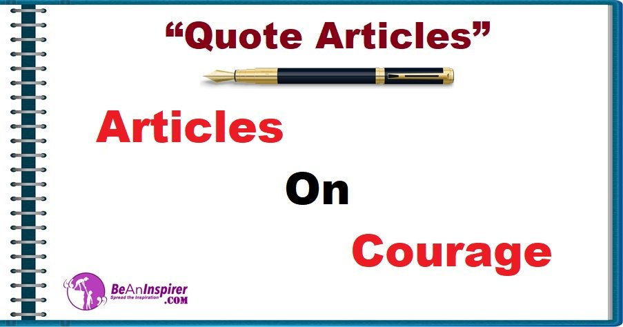 Articles on Courage [Quote Articles]