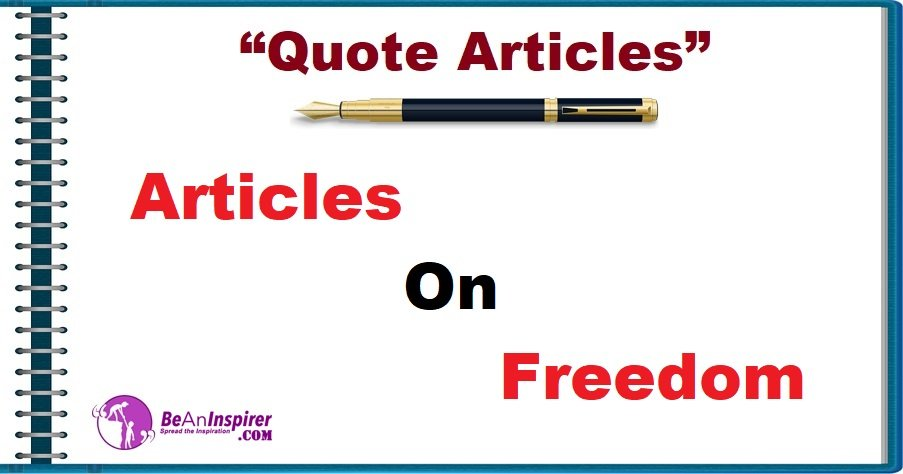Articles on Freedom [Quote Articles]