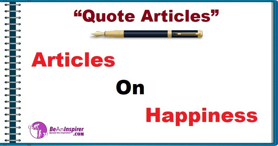 Articles on Happiness [Quote Articles]