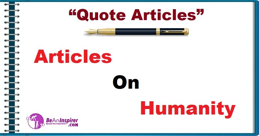 Articles on Humanity [Quote Articles]