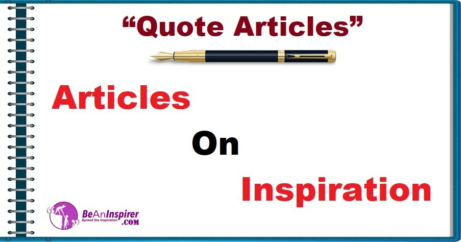 Articles on Inspiration [Quote Articles]