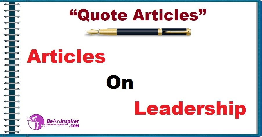Articles on Leadership [Quote Articles]