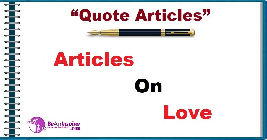 Articles on Love [Quote Articles]