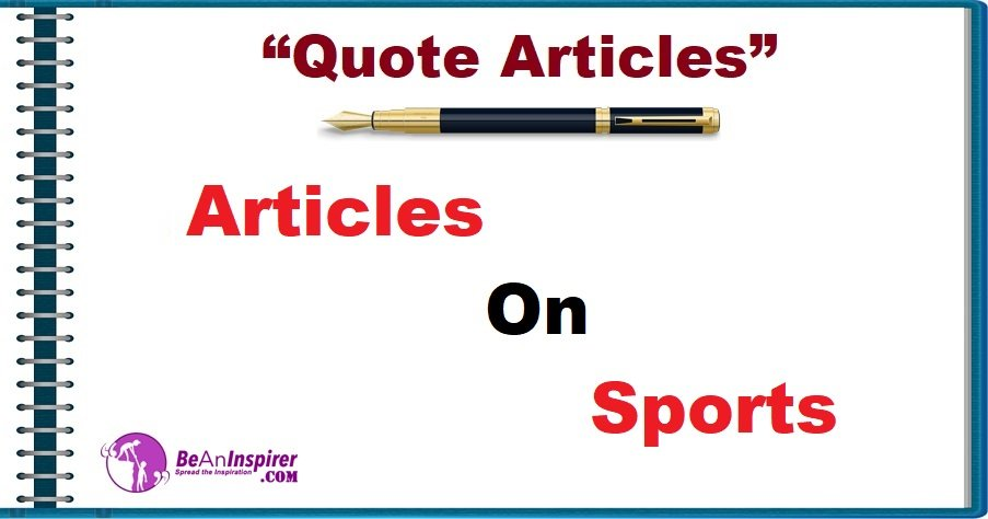 Articles on Sports [Quote Articles]