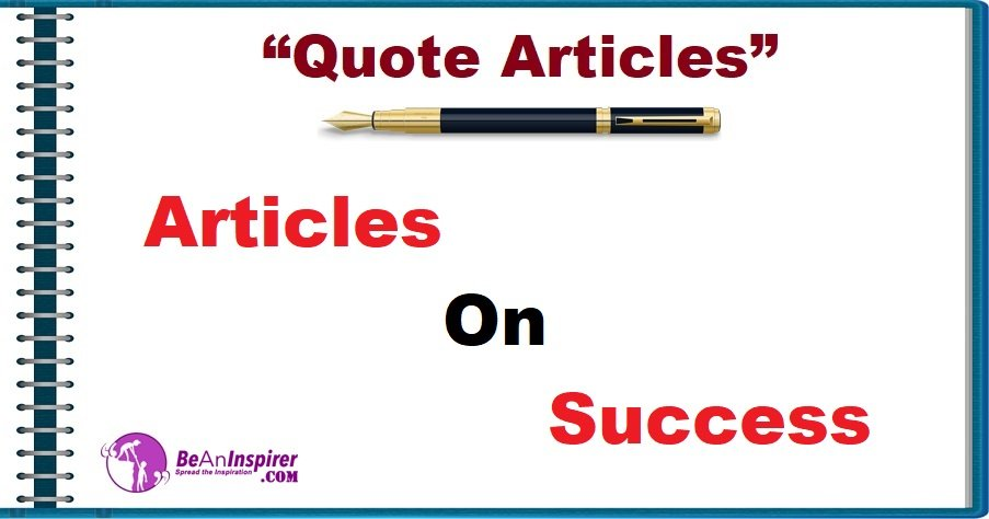 Articles on Success [Quote Articles]