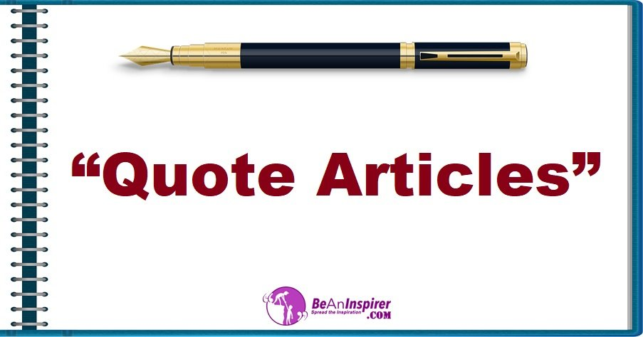 Quote Articles | BeAnInspirer