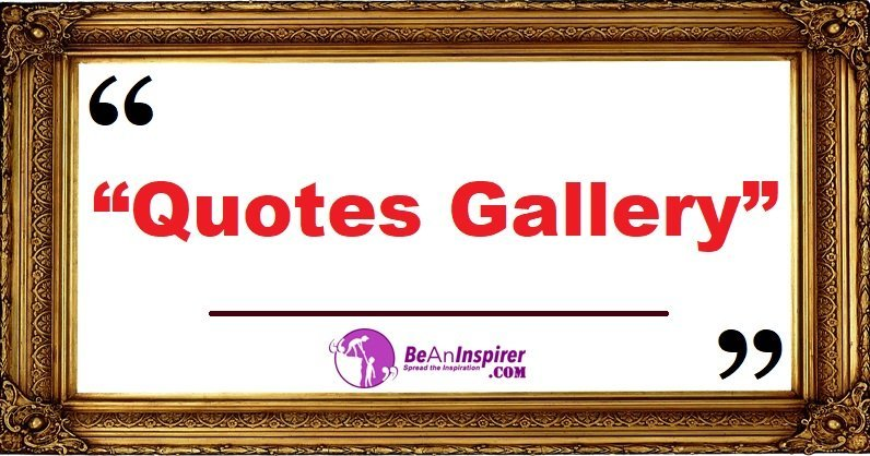 Quotes Gallery