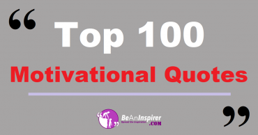 Top 100 Motivational Quotes and Sayings (with Nature Photographs)