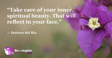 Radiate Your Inner Spiritual Beauty by Nourishing Your Soul