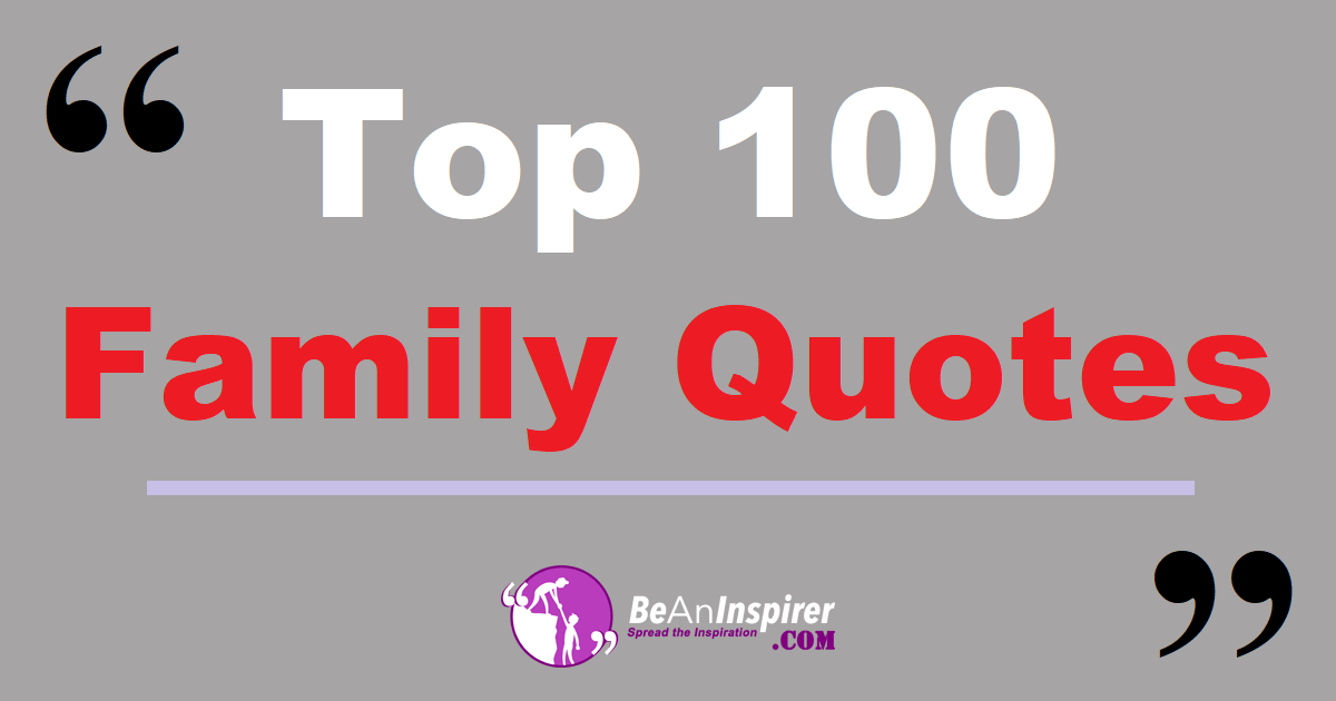 Top 100 Family Quotes 110 Loving Quotes About Family