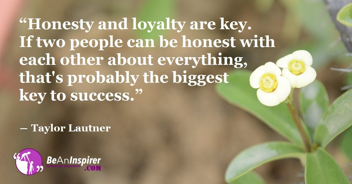 Honesty Vs Loyalty Is It Better To Be Honest Or Loyal