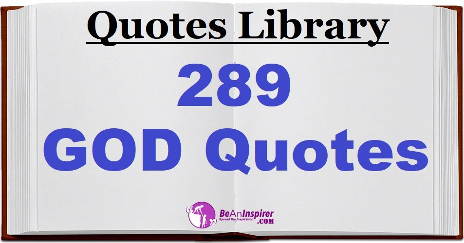 289 GOD Quotes and Sayings [Quotes Library]