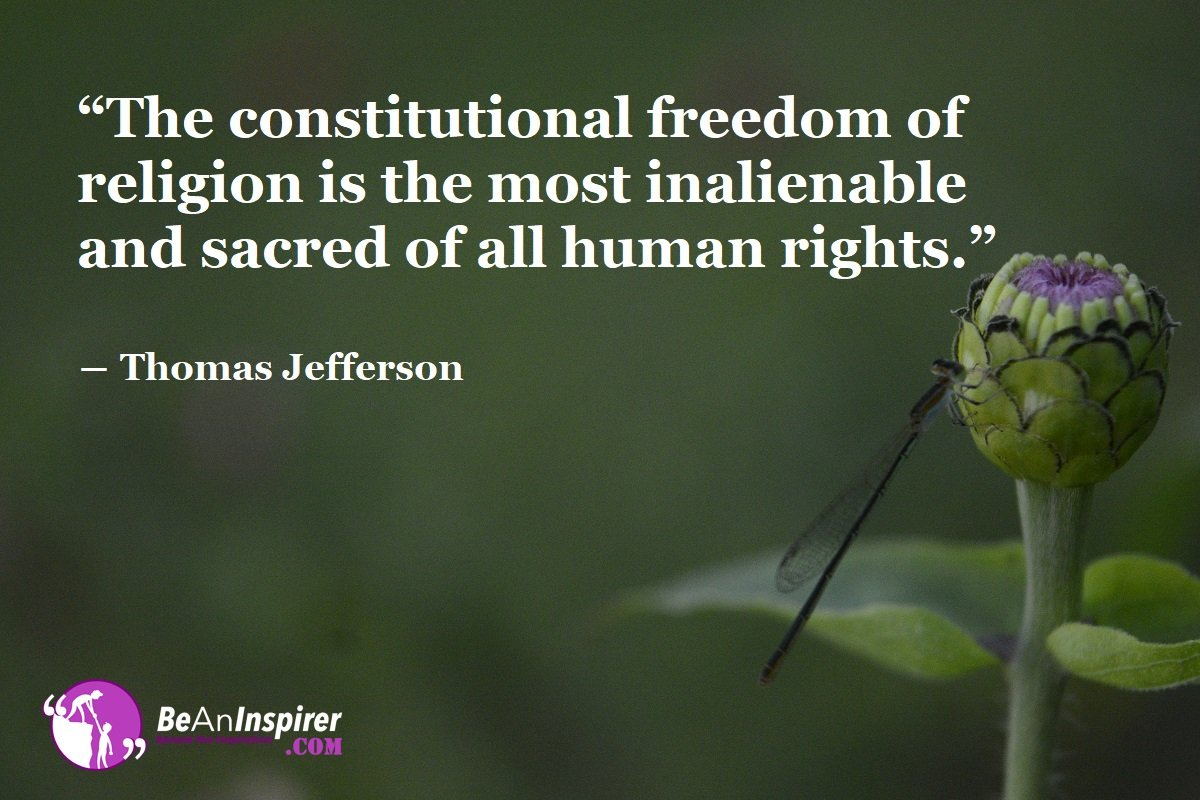 Importance of Implementing the Freedom of Religion In Our Lives