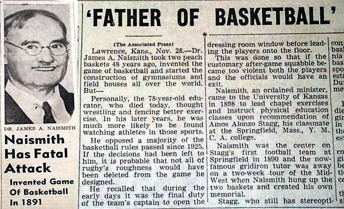 Dr. James Naismith - Father of Basketball died at the age of 78 in 1939