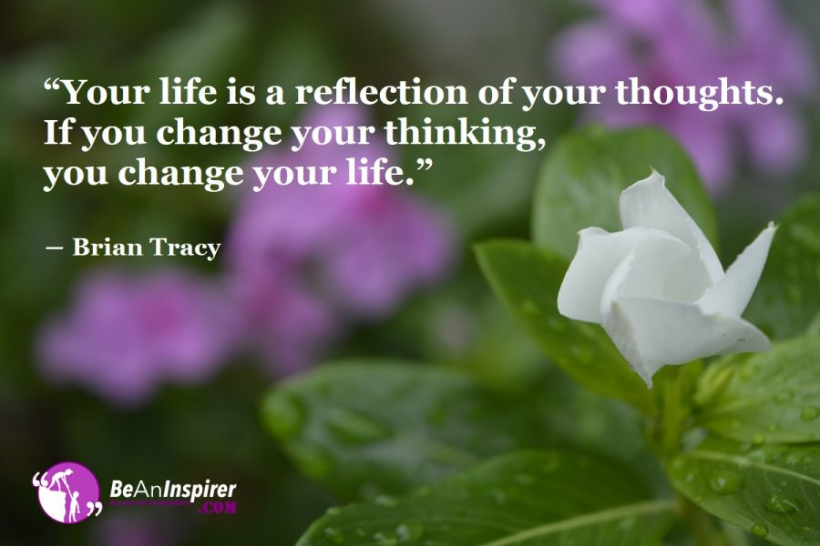 How Can You Change Your Life By Changing Your Thoughts?
