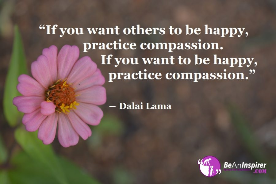 Reasons Why You Should Be Compassionate To Others