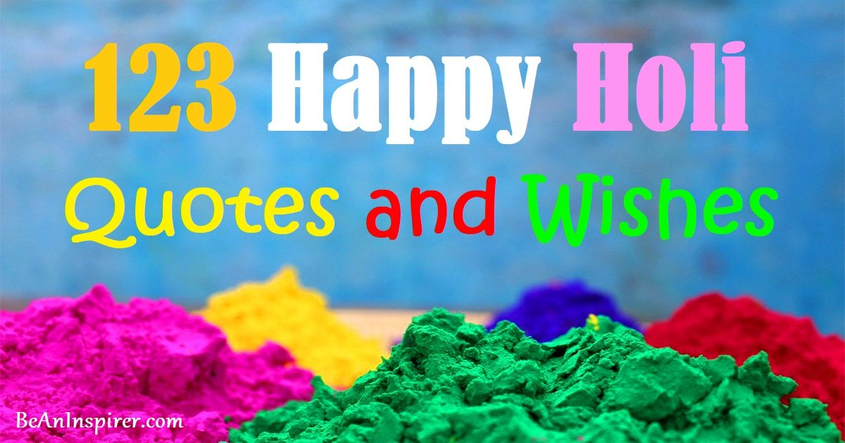 123 Happy Holi Quotes and Wishes for Friends/Family